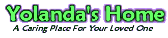 Yolanda's Home - a caring place for your loved one